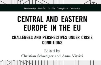 """""""Central and Eastern Europe in the EU – Challenges and Perspectives under Crisis Conditions"""""""
